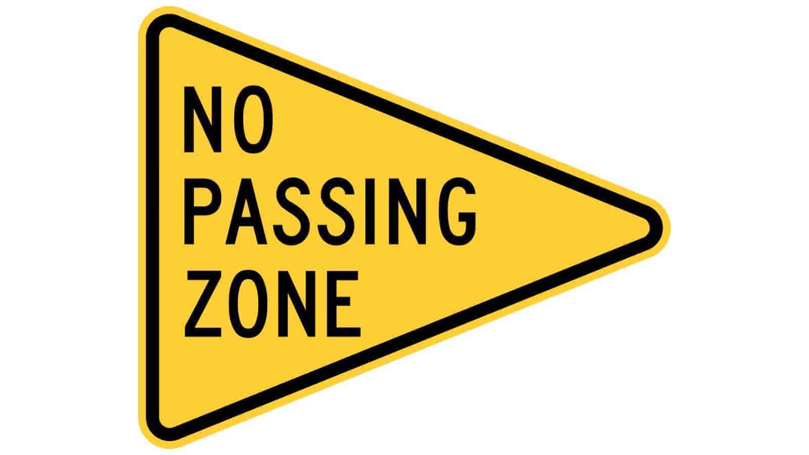 Warning sign No Passing Zone